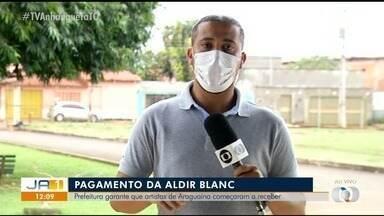 Pagamentos da Aldir Blanc devem ser feitos até a próxima semana em Araguaína - Pagamentos da Aldir Blanc devem ser feitos até a próxima semana em Araguaína