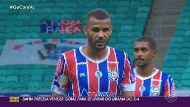 Bahia se prepara para enfrentar o Goiás e se afastar da zona de rebaixamento - Jogo entre os dois clubes acontece neste sábado (6), às 19h