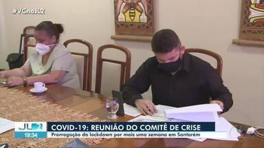 Comitê de crise prorroga lockdown por mais oito dias em Santarém - Comitê de crise prorroga lockdown por mais oito dias em Santarém