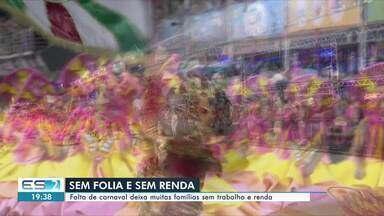 Falta do Carnaval de Vitória deixa muitas famílias que trabalham nos desfiles sem trabalho - Confira na reportagem.