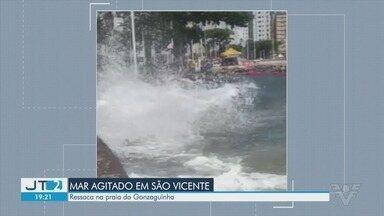 Ressaca atinge praia de São Vicente - Imagens mostram mar agitado na Praia do Gonzaguinha.