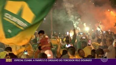 Especial Cuiabá: a paixão dos torcedores pelo time da sua cidade - Especial Cuiabá: a paixão dos torcedores pelo time da sua cidade.