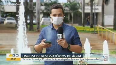 Limpeza de reservatórios suspende fornecimento de água em bairros de Aparecida de Goiânia - Serão feitas a limpeza e desinfecção em dois reservatórios. Ao todo, 13 bairros serão atingidos.