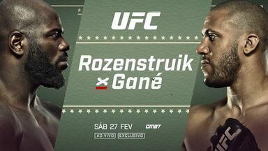 UFC ROZENSTRUIK X GANÉ - UFC ROZENSTRUIK X GANÉ