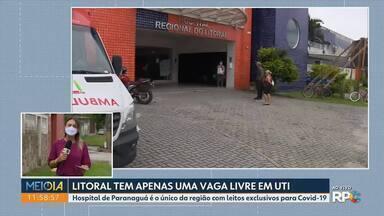 Litoral tem apenas uma vaga de UTI livre para adultos com Covid - A taxa de ocupação do Hospital de Paranaguá, o único que atende as 7 cidades do litoral, está em 96%.