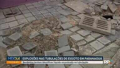 Moradores ainda não voltaram para casa depois de explosões nas tubulações de esgoto - Bombeiros tentam identificar líquido encontrado na tubulação em Paranaguá.