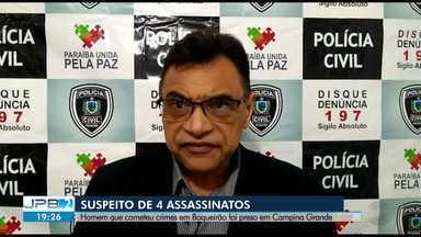 Homem é preso suspeito de participação em 4 assassinatos, na Paraíba - Suspeito teria cometido crimes em Boqueirão e foi preso em Campina Grande.