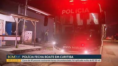 Polícia fecha boate no Sítio Cercado, em Curitiba - Cerca de 40 pessoas assinaram termo circunstanciado e proprietário levou multa de R$ 50 mil.