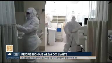 Médicos de Uberlândia relatam exaustão no trabalho de combate à Covid-19 - Corrida para salvar vidas em hospitais deixa profissionais da linha de frente além do limite do cansaço.