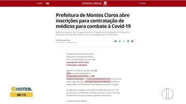 Confira os destaques do G1 nesta quinta-feira (11) - Prefeitura de Montes Claros abre inscrições para contratação de médicos para combate à Covid-19.