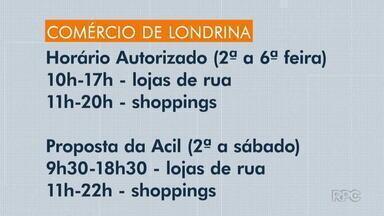 Acil pede ampliação do horário do comércio em Londrina - Proposta também quer autorização para restaurantes atenderem até as 22h.