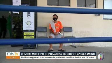 Hospital Municipal de Parnamirim fecha temporariamente - Hospital Municipal de Parnamirim fecha temporariamente