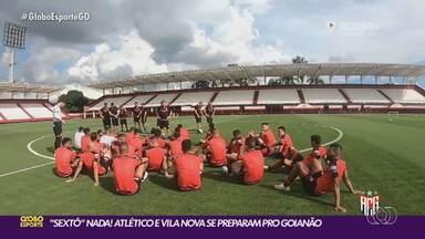 Atlético-GO e Vila Nova entram em campo pelo Goianão neste sábado - Dragão faz confronto direto contra o Grêmio Anápolis; Tigre pega o Iporá