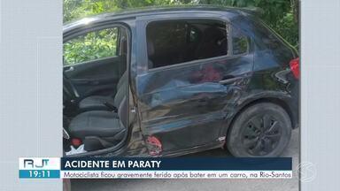 Motociclista fica gravemente ferido em acidente com carro na Rio-Santos, em Paraty - Batida aconteceu na altura do bairro São Gonçalo. Vítima teve uma lesão grave em um dos braços e foi levada para o Hospital da Praia Brava para um procedimento cirúrgico.