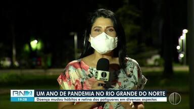 Um ano de pandemia no RN e muitas mudanças na vida dos Potiguares - Um ano de pandemia no RN e muitas mudanças na vida dos Potiguares