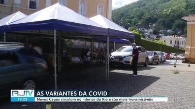 Variantes da Covid-19 circulam pelo interior do Rio - Novas Cepas do vírus são mais transmissíveis, segundo especialistas.
