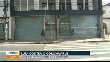 Por causa do novo decreto com medidas restritivas, João Pessoa tem comércio fechado - Abertura do comércio só é permitida de segunda à sexta, das 9h às 17h, por duas semanas.