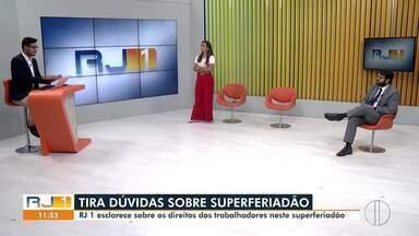 Especialista tira dúvidas sobre direitos dos trabalhadores no superferiado do RJ (parte 1) - RJ1 recebe o especialista em direito trabalhista Fábio Rigueira.