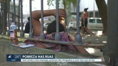 Aumenta quantidade de moradores em situação de rua no Rio - Falta de emprego, fim do auxílio emergencial fizeram muita gente ter que deixar a casa e ir para as ruas.