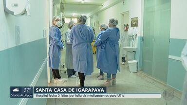 Hospital de Igarapava fecha 5 leitos de UTI por falta de medicamentos - Estoque pode terminar até o final da semana.