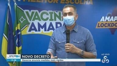 Governo do Amapá anuncia medidas mais rígidas para o 2º lockdown - Governo do Amapá anuncia medidas mais rígidas para o 2º lockdown