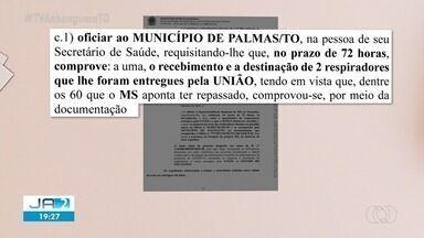MPF cobra que estado e Prefeitura de Palmas comprovem a instalação de respiradores - MPF cobra que estado e Prefeitura de Palmas comprovem a instalação de respiradores