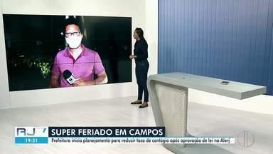 """Campos, RJ, inicia planejamento para """"superferiado"""" - Cidade tem mais de 23 mil casos confirmados da Covid-19, com 799 mortes causadas pela doença."""