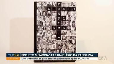 Livro traz relatos de quem perdeu alguém que ama para a COVID-19 - Projeto Memórias faz um diário da pandemia com depoimentos de pessoas que perderam alguém que amam para a COVID-19.