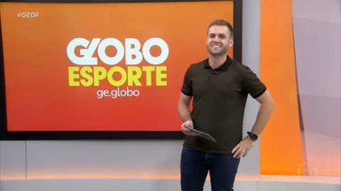 Globo Esporte DF - 26/03/2021 - na íntegra - Globo Esporte DF - 26/03/2021 - na íntegra