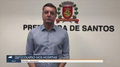 Prefeito de Santos faz apelo após ocupação dos leitos de UTI chegar a 90% - Só no mês de março, cidade registrou 339 mortes.