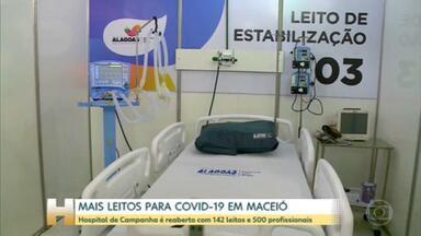 Hospital de Campanha é reaberto em Maceió - O hospital tem cento e quarenta e dois leitos, oito salas de estabilização e quinhentos profissionais de saúde.