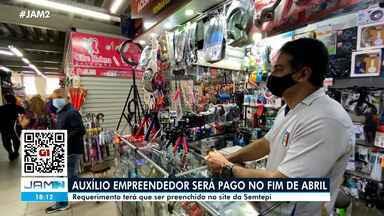 Auxílio Empreendedor será pago no fim de abril em Manaus - Requerimento terá que ser preenchido no site da Semtepi