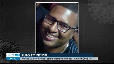 Prefeito de Pitimbu morre aos 43 anos, vítima da Covid-19 - Jorge do Povão estava internado e morreu nesta quarta-feira (31)