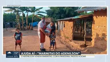 Ajuda Aí: Desempregado precisa de ajuda para continuar doando marmitas - Adenilson da Silva parou de vender marmitas na pandemia e começou a doar as refeições.