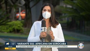 Variante sul-africana do novo coronavírus é detectada pela primeira vez no Brasil - Caso de Sorocaba, no interior de São Paulo, foi identificado por pesquisadores da Universidade de São Paulo e do Instituto Butantan.