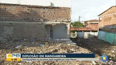 Famílias vítimas de explosão de gás tentam se recuperar da tragédia, em João Pessoa - Uma pessoa segue internada em estado grave