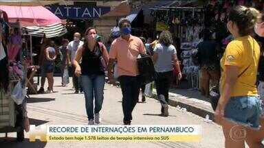 Pernambuco vive recorde de internações por Covid-19 - Estado tem hoje 1.578 leitos de terapia intensiva no SUS.