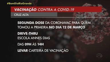 Veja quem pode receber a 2ª dose da vacina contra a Covid em Cruz Alta - Nesta sexta (9), será imunizado quem recebeu a 1ª dose no dia 12 de março. A vacinação acontece na Escola Annes Dias, das 9h às 14h.