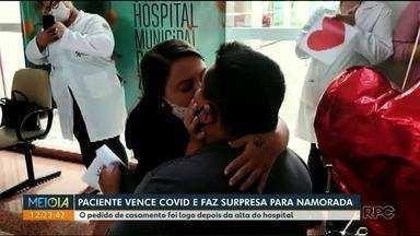 Paciente vence Covid-19 e faz surpresa para namorada - O pedido de casamento foi logo depois da alta do hospital.