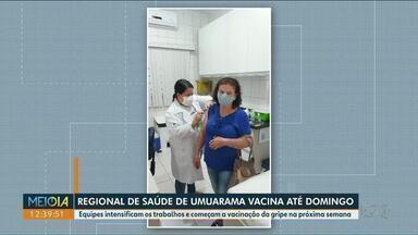 Cidades da Regional de Saúde de Umuarama intensificam vacinação - Equipes estão vacinando de domingo a domingo.