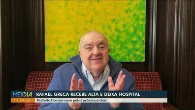 Rafael Greca recebe alta e deixa hospital - Prefeito de Curitiba fica em casa pelos próximos dias.
