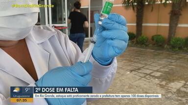 Rio Grande tem baixo estoque de vacinas contra a Covid-19 - Segundo a prefeitura, estoque é de apenas 100 doses disponíveis.