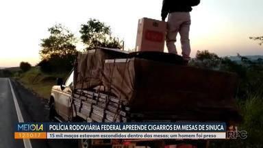 Poícia Rodoviária Federal apreende cigarros em mesas de sinuca, em Japira - 15 mil maços estavam escondidos dentro das mesas. Um homem foi preso.