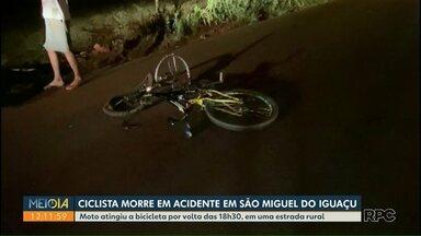 Ciclista morre em acidente em São Miguel do Iguaçu - Moto atingiu a bicicleta por volta das 18h30, em uma estrada rural.