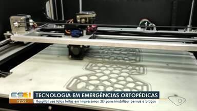 Hospital do ES usa talas feitas em impressoras 3D para imobilizar pacientes - Assista ao vídeo.