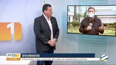 Secretário do Governo de MS fala sobre obra em Quadrilátero Central - MS1 Dourados