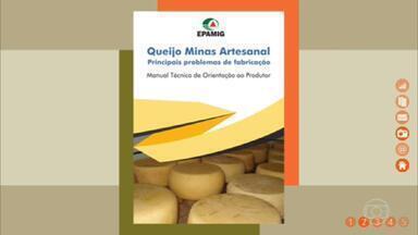 Cartilha ensina como fazer queijo minas artesanal - Manual da Empresa de Pesquisa Agropecuária de Minas Gerais mostra como evitar o gosto amargo e a contaminação do produto.