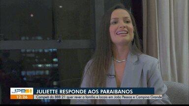 'Quero lembrar de quem eu sou', diz Juliette sobre retornar à PB, em entrevista exclusiva - Campeã do BBB21 deu entrevista exclusiva à jornalista Larissa Pereira, da TV Cabo Branco.