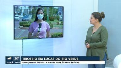 Tiroteio em Lucas do Rio Verde deixa um morto - Crime aconteceu no domingo à noite; três foram baleados