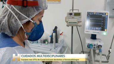 UTIs de Covid exigem profissionais de saúde de várias áreas - Tratamento complexo requer equipe multidisciplinar com presença de dentistas e fonoaudiólogos, por exemplo